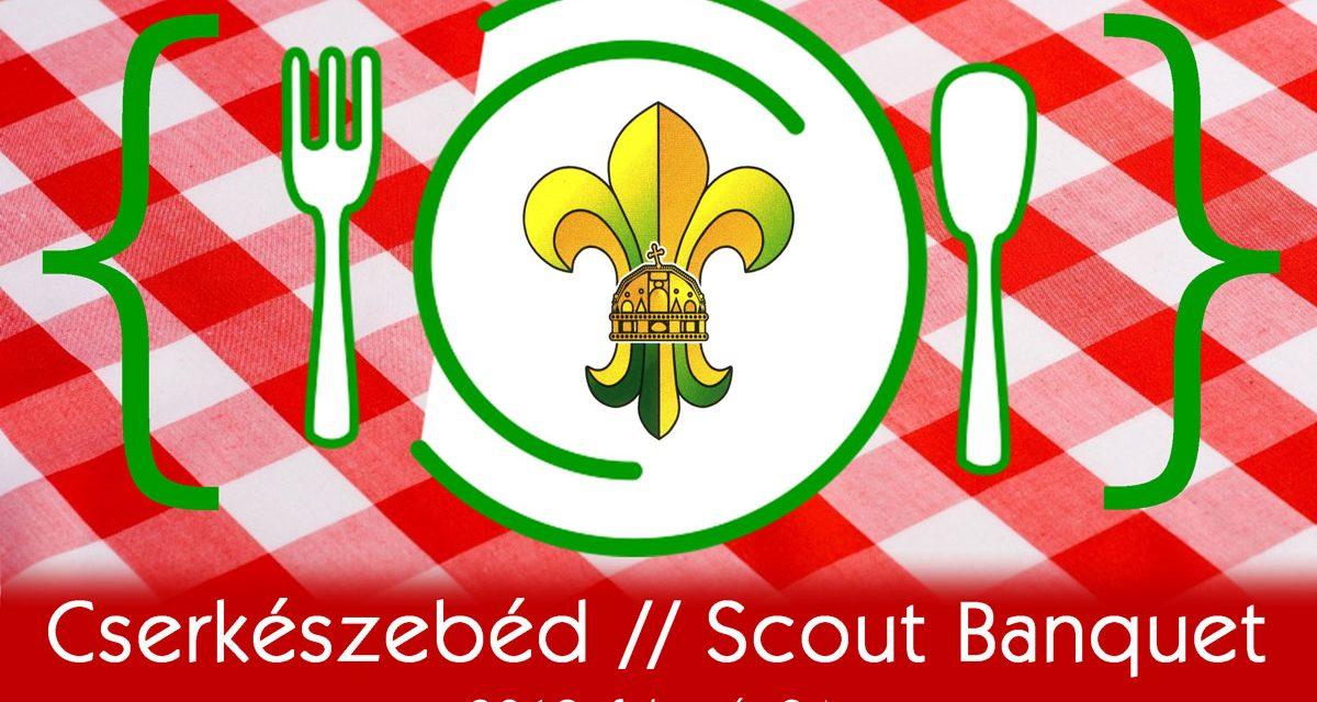 Last Call! – Ne mardj le! Scout banquet – Cserkészebéd