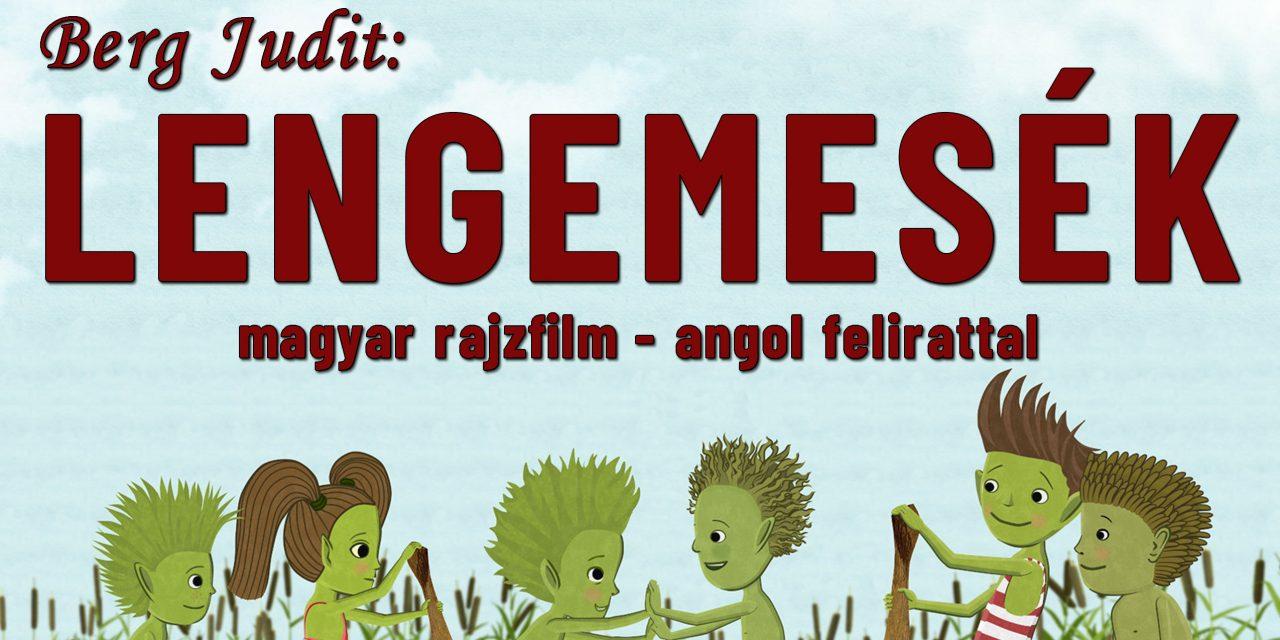 Bocskai Filmklub gyerekeknek: Lengemesék – rajzfilm – május 10